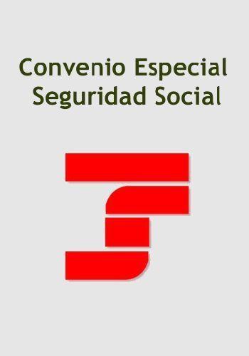Convenio especial de la Seguridad Social