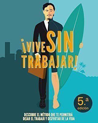Vive sin Trabajar, de José Castelló